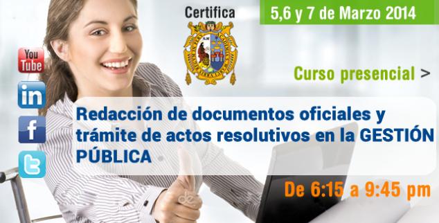 Redacción de documentos oficiales y trámite de actos resolutivos en la GESTIÓN PÚBLICA