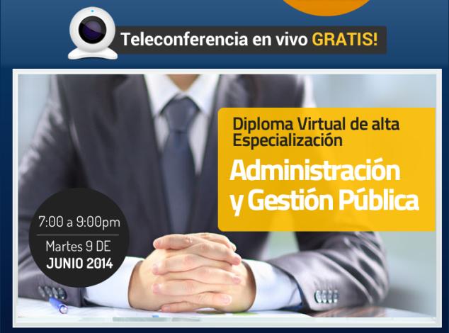 Tele conferencia Gratis- Diploma de Alta Especialización en Administración y Gestión
